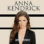 Anna Kendrick | Janice Humphrey