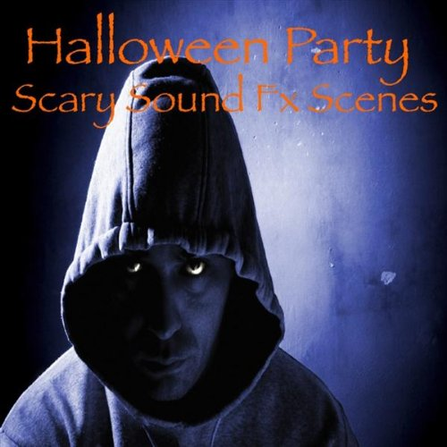 Halloween Party Scary Sound Fx Scene 2 Ghost Town