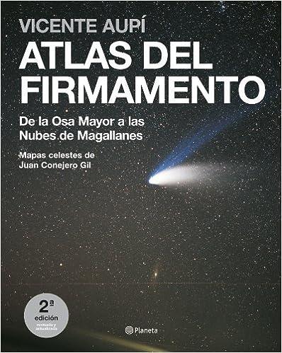 Descargar epub books forum Atlas del firmamento. De la Osa Mayor a las Nubes de Magallanes PDF RTF 8408072501