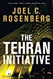 The Tehran Initiative, Joel C. Rosenberg, 1414319363