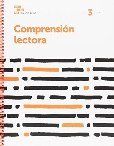 Comprensión lectora 3 Primaria Baula (Projecte Cuadernos Primaria Baula) - 9788447934416