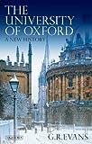 The University of Oxford, G. R. Evans, 1780764944