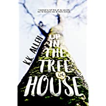 Up in the Treehouse: A Novel