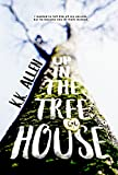 Download Up in the Treehouse: A Novel in PDF ePUB Free Online