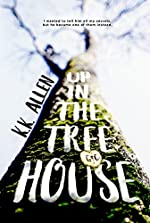 Up in the Treehouse: A Romance Novel