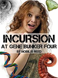 Incursion at Gene Bunker Four