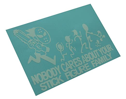 Amazoncom ChainSaw Decal Nobody Cares About YOUR STICK FIGURE - Vinyl decals for your caramazoncom your stick family was delicious trex vinyl decal