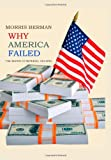Why America Failed, Morris Berman, 149233393X