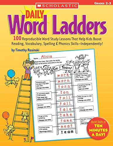 Daily Word Ladders: Grades 2–3: 100 Reproducible Word Study Lessons That Help Kids Boost Reading, Vocabulary, Spelling & Phonics Skills—Independently! (Best Latin Curriculum For Elementary)