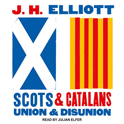 Scots and Catalans: Union and Disunion