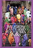 Religion, Caste and Politics in India, Jaffrelot, Christophe, 0231702604
