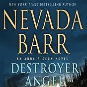 Destroyer Angel: An Anna Pigeon Novel, Book 18 | Nevada Barr