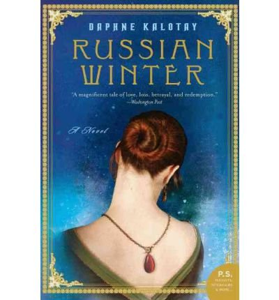 Read Online [ [ [ Russian Winter[ RUSSIAN WINTER ] By Kalotay, Daphne ( Author )Apr-05-2011 Paperback pdf