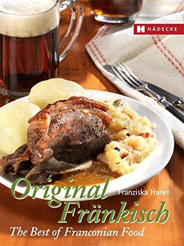 Original Fränkisch – The Best of Franconian Food