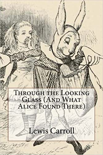 Through the Looking Glass (And What Alice Found There): Lewis