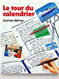 Le Tour du Calendrier, Bishop, G., 0859508315