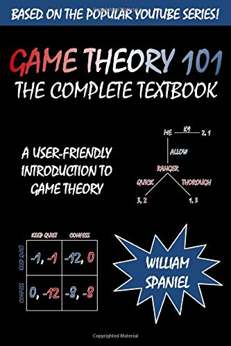 Book : Game Theory 101: The Complete Textbook - William S...