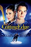 Cutting Edge 3: Chasing the Dream