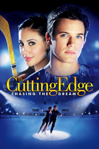 Cutting Edge 3: Chasing the Dream by