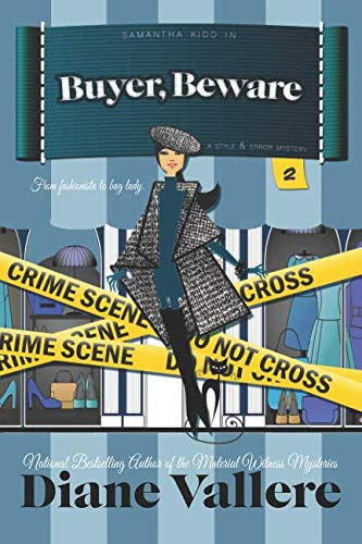 Buyer, Beware (Shoes, Clues, and Clothes Mystery) (Volume 2)