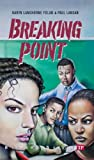 Breaking Point, Karyn Langhorne Folan and Paul Langan, 1591942322