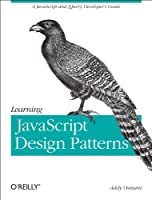 Learning JavaScript Design Patterns Front Cover