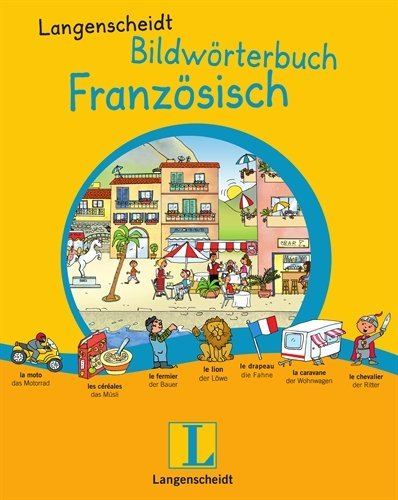 Langenscheidt Bildwörterbuch Französisch (Bildwörterbücher)