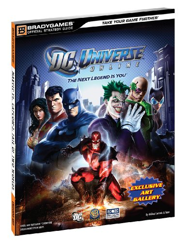 DC Universe Online Official Strategy Guide (Official Strategy Guides (Bradygames))