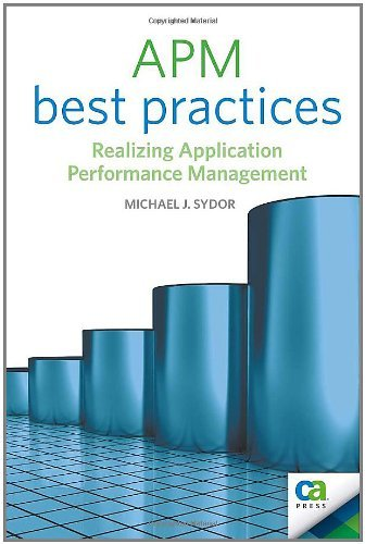 Download APM Best Practices: Realizing Application Performance Management (Books for Professionals by Professionals) Pdf