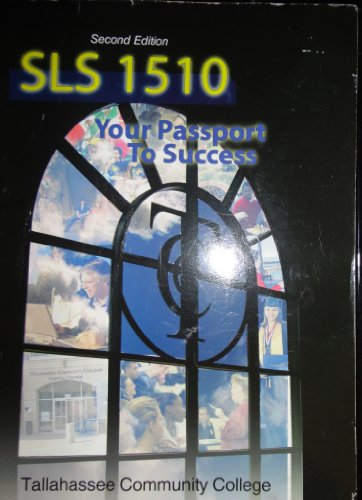 SLS 1510 YOUR PASSPORT TO SUCCESS