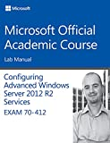 70-412 Configuring Advanced Windows Server 2012
