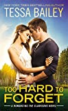 Too Hard to Forget (Romancing the Clarksons)