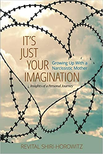 Its Not Your Imagination Special >> It S Just Your Imagination Growing Up With A Narcissistic