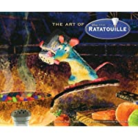 The Art of Ratatouille: Disney, Pixar