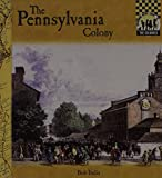 img - for Pennsylvania Colony (Colonies) book / textbook / text book