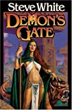 Demon's Gate, Steve White, 1416509224
