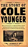 img - for The Story of Cole Younger (Borealis Books) book / textbook / text book