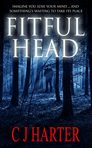 Fitful Head: A Ghost Story by [Harter, CJ]