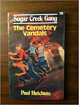 Book Sugar Creek Gang and the Cemetery Vandals