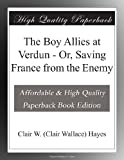 img - for The Boy Allies at Verdun - Or, Saving France from the Enemy book / textbook / text book