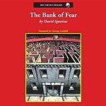 The Bank of Fear | David Ignatius