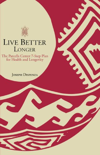 Live Better Longer: The Parcells Center 7-Step Plan for Health and Longevity (Best Heavy Metal Detox Foods)