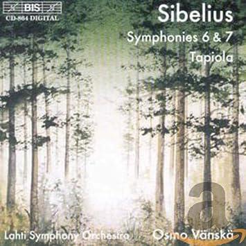 シベリウス:交響曲 第6番 第7番(Sibelius:Symphonies No.6 & No.7;Tapiola)