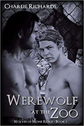 Werewolf at the Zoo (Wolves of Stone Ridge Book 1)