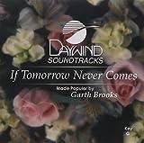 If Tomorrow Never Comes [Accompaniment/Performance Track]