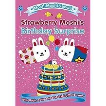 Moshimoshikawaii: Strawberry Moshi's Birthday Surprise