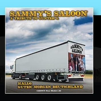 Sammys Saloon Hallo Guten Morgen Deutschland Amazon