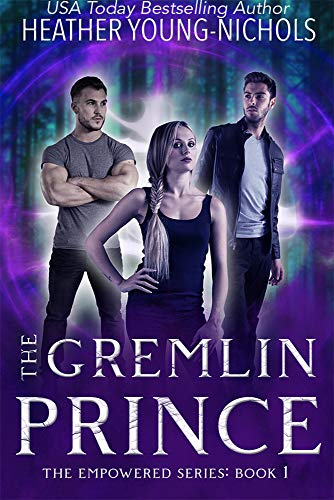 The Gremlin Prince (The Empowered Series Book 1) -