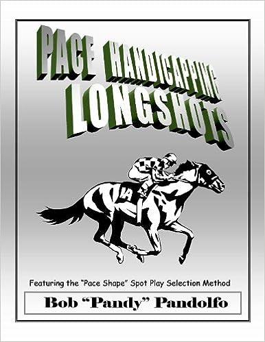 Pace Handicapping Longshots: Bob