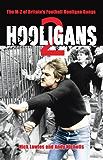 Hooligans 2: The M-Z of Britain's Football Hooligan Gangs (English Edition)